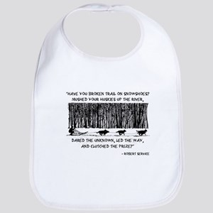 Mushed Your Huskies Poem Bib