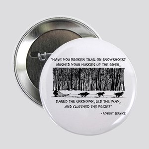 "Mushed Your Huskies Poem 2.25"" Button"