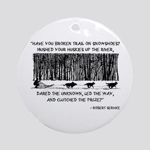 Mushed Your Huskies Poem Ornament (Round)