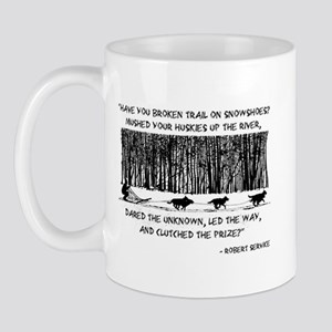 Mushed Your Huskies Poem Mug