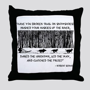 Mushed Your Huskies Poem Throw Pillow