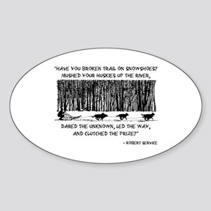 Mushed Your Huskies Poem Sticker (Oval)