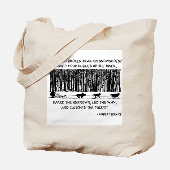 Mushed Your Huskies Poem Tote Bag