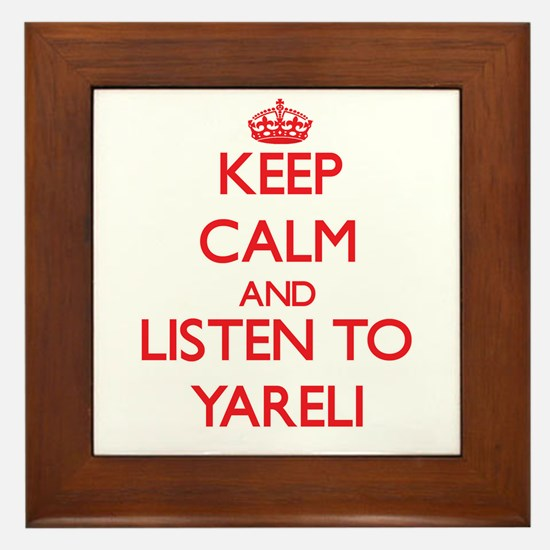 Keep Calm and listen to Yareli Framed Tile