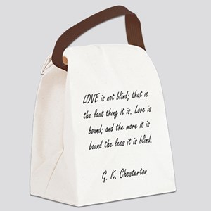 love is not blind Canvas Lunch Bag