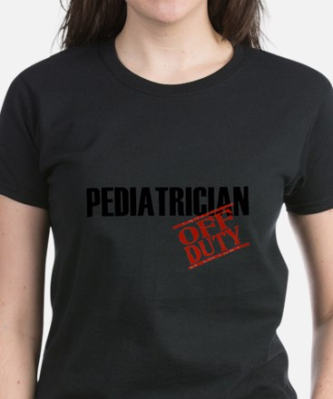 Off Duty Pediatrician T-Shirt