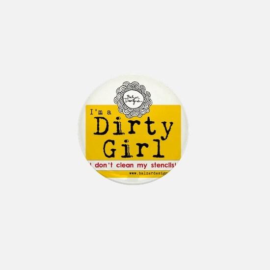 Dirty Girl Logo Mini Button