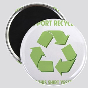 recycledWore1B Magnet