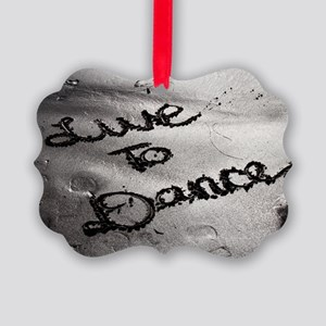Live To Dance Picture Ornament