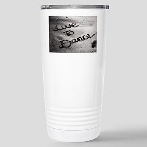 Live To Dance Stainless Steel Travel Mug