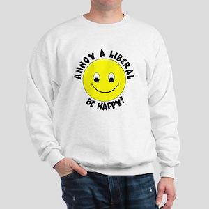 Annoy a Liberal Button Sweatshirt
