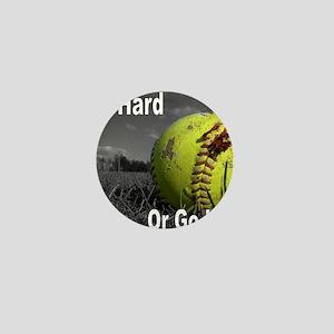 softball play hard or go home Mini Button
