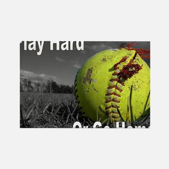softball play hard or go home Rectangle Magnet