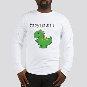 babyasaurus Long Sleeve T-Shirt