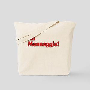 Ah Mannaggia! Tote Bag