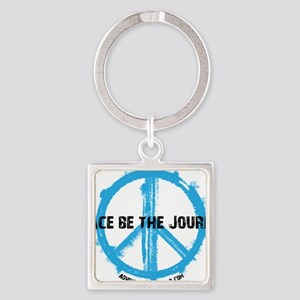 Peace be the journey - Blue White Square Keychain