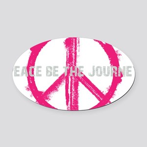 Peace be the Journey - Pink Black Oval Car Magnet