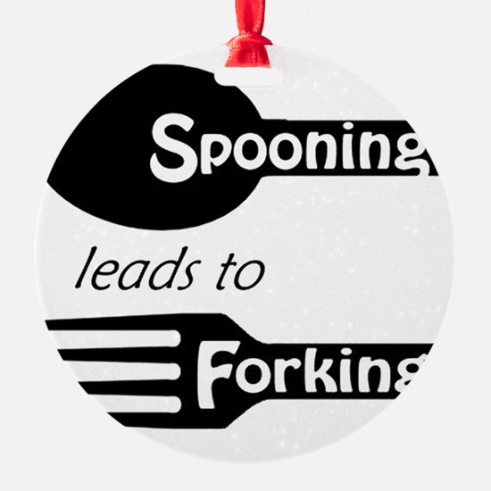 Spooning leads to Forking Ornament