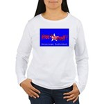 Free Yourself Women's Long Sleeve T-Shirt