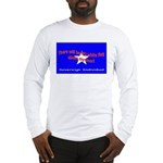 No Surrender Long Sleeve T-Shirt