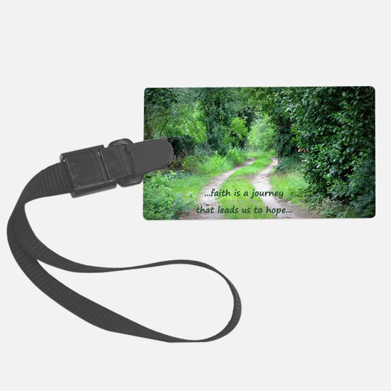 Faith is a Journey Luggage Tag