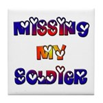 Missing My Soldier Tile Coaster