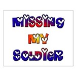 Missing My Soldier Small Poster