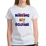 Missing My Soldier Women's T-Shirt