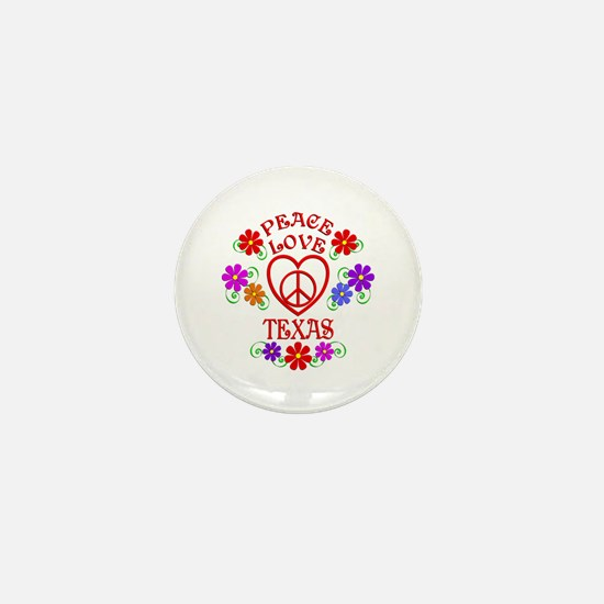 Peace Love Texas Mini Button