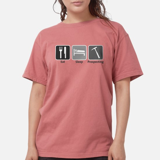 Eat Sleep Prospecting T-Shirt