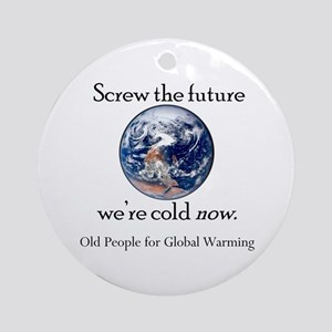 Global Warming Good Ornament (Round)
