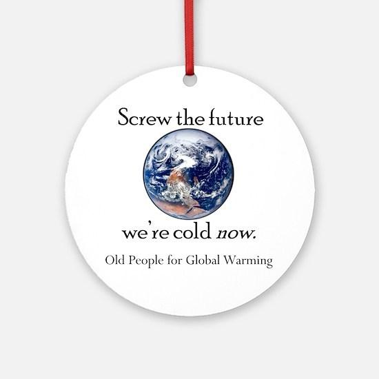 Global Warming Good Ornament (Round)
