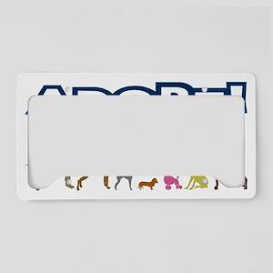 Adopt Dont Shop License Plate Holder