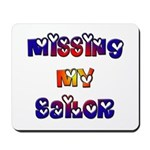 Missing My Sailor Mousepad