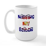 Missing My Sailor Large Mug