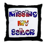Missing My Sailor  Throw Pillow