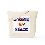 Missing My Sailor  Tote Bag