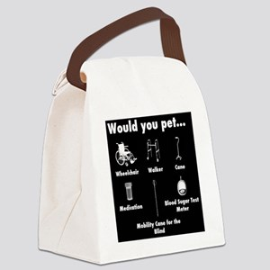 Would you pet... Canvas Lunch Bag
