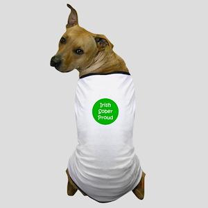 Green Irish Sober Proud St. Patricks D Dog T-Shirt