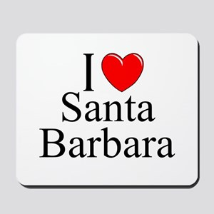 """I Love Santa Barbara"" Mousepad"