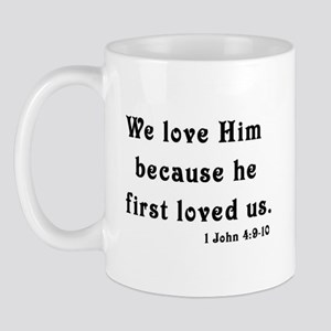 We Love Him Mug