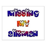 Missing my Airman Small Poster
