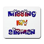 Missing my Airman Mousepad
