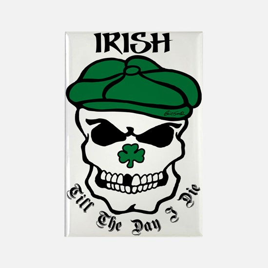 IRISH Till The Day I Die (black/g Rectangle Magnet