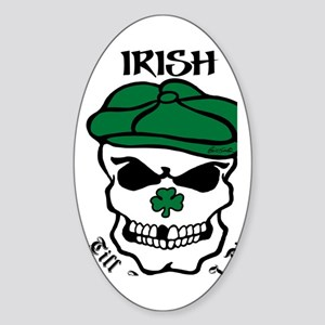 IRISH Till The Day I Die (black/gre Sticker (Oval)