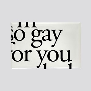 Gay For You Rectangle Magnet