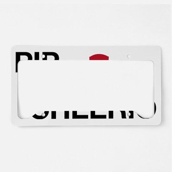 Pip Pip Cheerio License Plate Holder