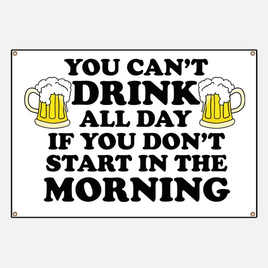 Drink All Day Banner