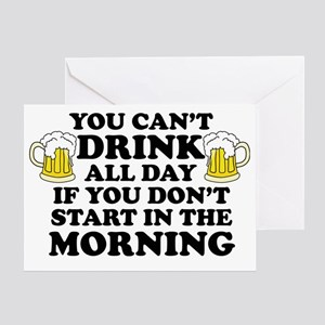 Drink All Day Greeting Card