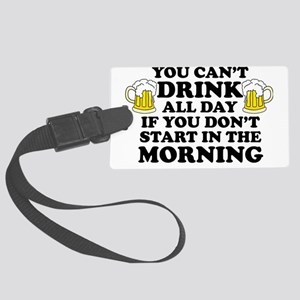 Drink All Day Large Luggage Tag
